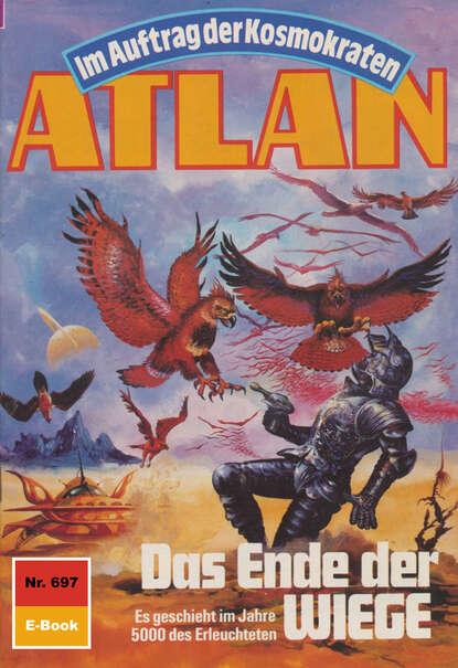 H.G. Francis Atlan 697: Das Ende der WIEGE reginald grünenberg das ende der bundesrepublik