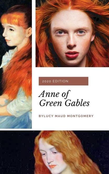 Люси Мод Монтгомери Anne of Green Gables (Anne Shirley Series #1) jonathan edward feinstein an island without a shore