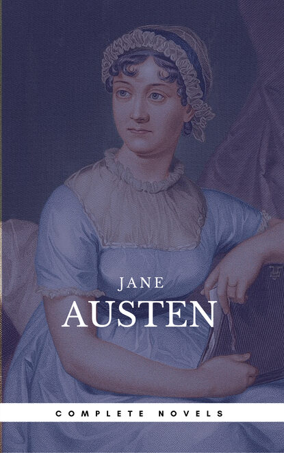 Джейн Остин Austen, Jane: The Complete Novels (Book Center) (The Greatest Writers of All Time) джейн остин juvenilia the cambridge edition of the works of jane austen