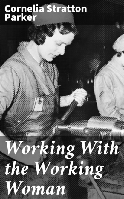 Cornelia Stratton Parker Working With the Working Woman dz lp5581 good working tested