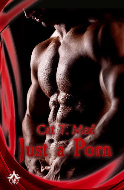 Cat T. Mad Just A Porn недорого