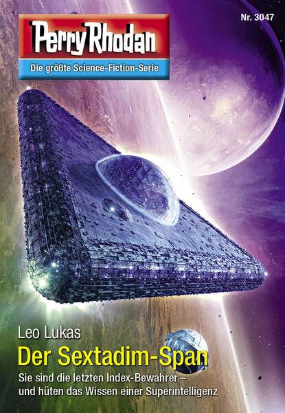 Leo Lukas Perry Rhodan 3047: Der Sextadim-Span недорого