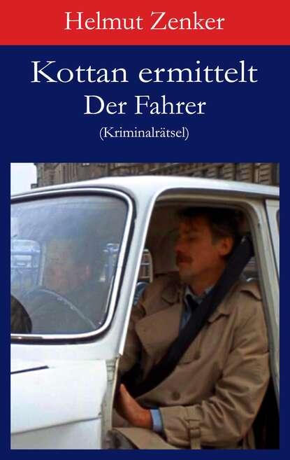 Фото - Helmut Zenker Kottan ermittelt: Der Fahrer helmut zenker kottan ermittelt der geburtstag ungekürzt
