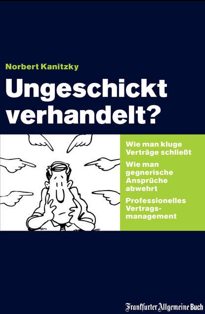Фото - Norbert Kanitzky Ungeschickt verhandelt? norbert usadel titanium mobile