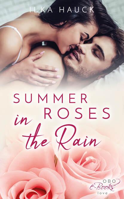 Ilka Hauck Summer Roses in the Rain недорого