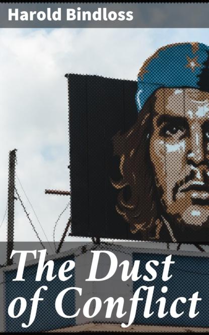 harold bindloss the dust of conflict Harold Bindloss The Dust of Conflict
