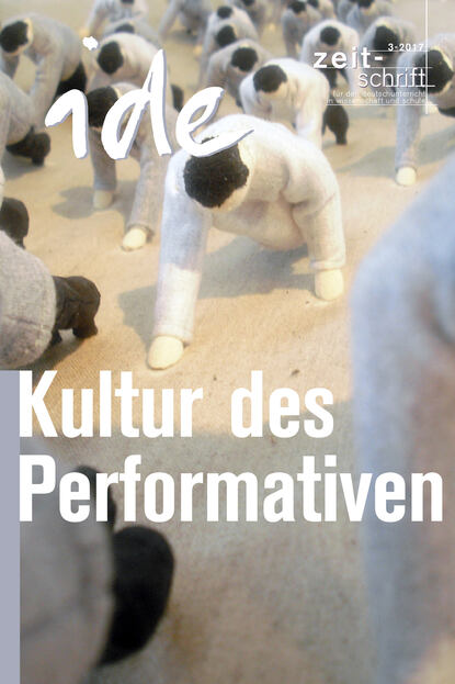 ide informationen zur deutschdidaktik kultur des performativen ide - informationen zur Deutschdidaktik Kultur des Performativen