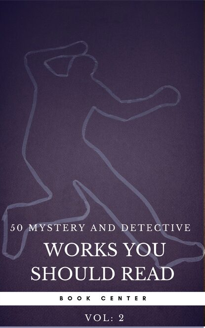 Агата Кристи 50 Mystery and Detective masterpieces you have to read before you die vol: 2 (Book Center) агата кристи 50 mystery