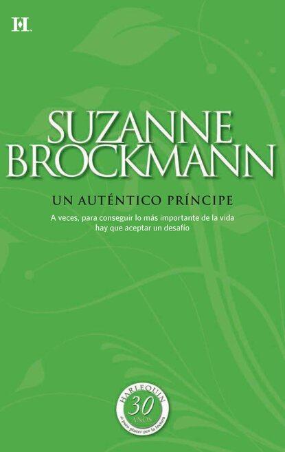 Фото - Suzanne Brockmann Un auténtico príncipe suzanne brockmann un día más