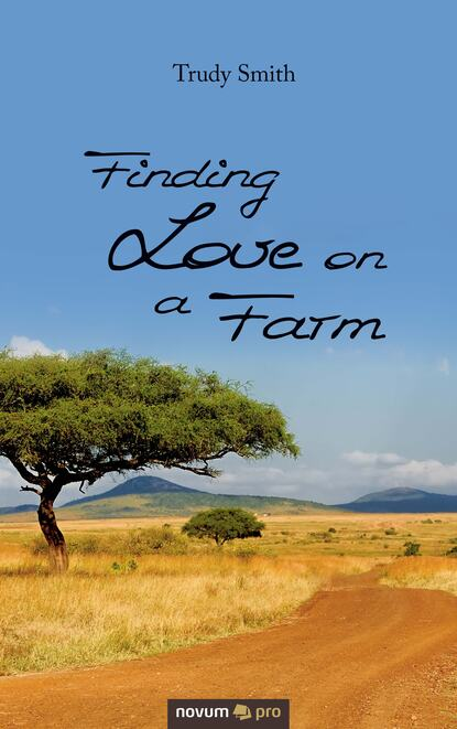 Trudy Smith Finding Love on a Farm on a farm