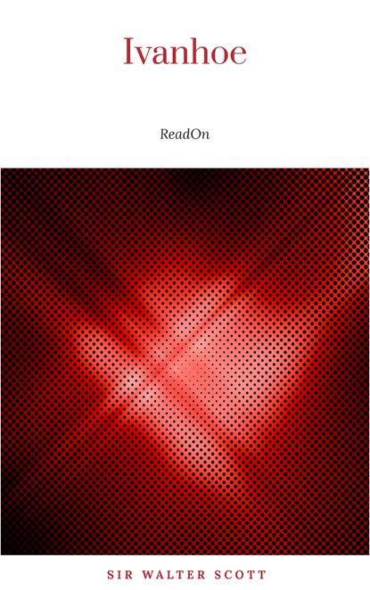 Вальтер Скотт Ivanhoe (German Edition) j g rönnefahrt schillers dramatisches gedicht wallenstein aus seinem inhalt erklart german edition