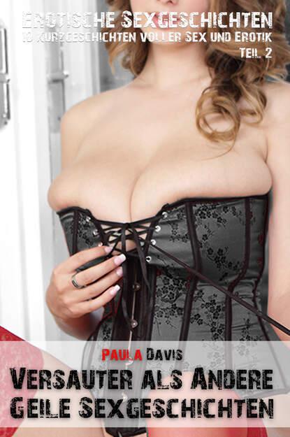Paula Davis Erotische Sex-Geschichten виталий мушкин erotische geschichten top ten