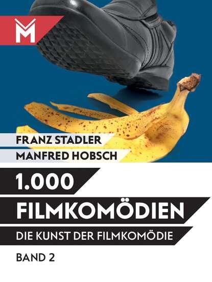 Franz Stadler Die Kunst der Filmkomödie Band 2 andreas steiner die kunst der familienaufstellung