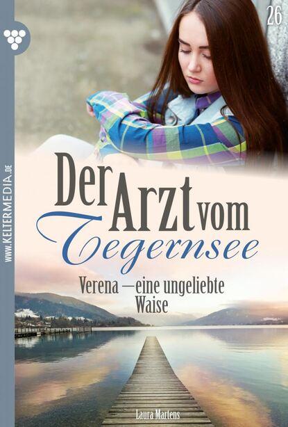 Laura Martens Der Arzt vom Tegernsee 26 – Arztroman недорого