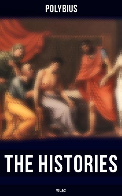Фото - Polybius The Histories of Polybius (Vol.1&2) polybius the complete histories of polybius