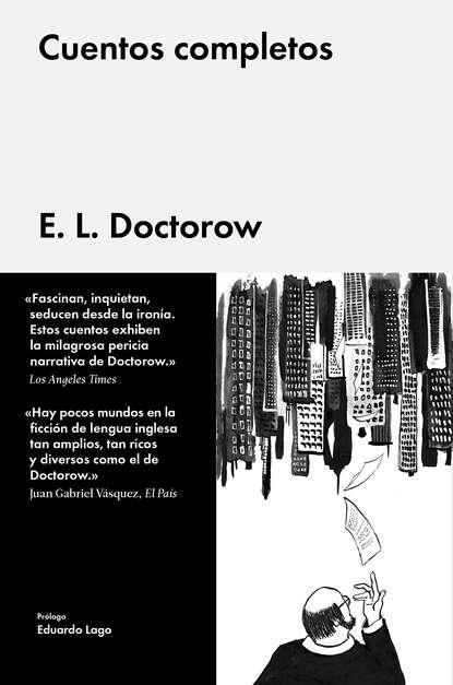Edgar Lawrence Doctorow Cuentos completos cuentos completos