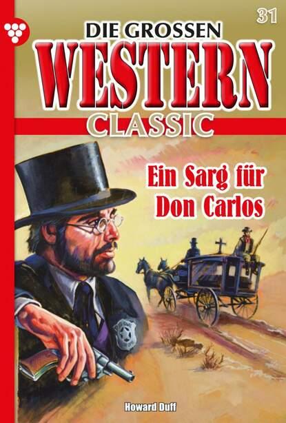Howard Duff Die großen Western Classic 31 – Western t m bilderback du chaud dans la ville nouvelle