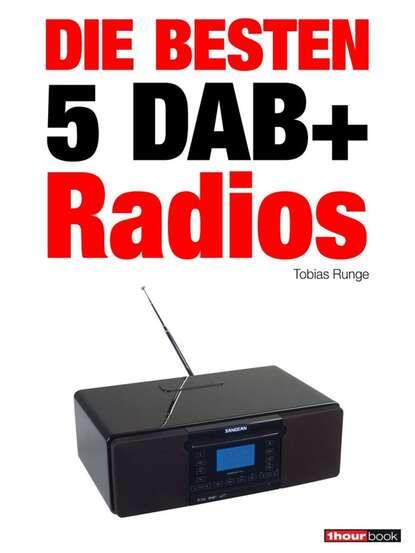 tobias runge die besten 5 usb plattenspieler Tobias Runge Die besten 5 DAB+-Radios