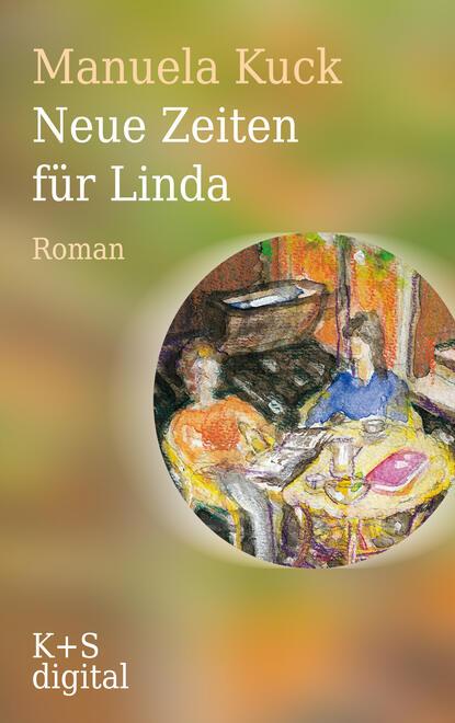 Manuela Kuck Neue Zeiten für Linda недорого