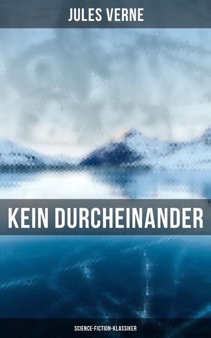 Жюль Верн Kein Durcheinander: Science-Fiction-Klassiker lieselore warmeling kein zuckerschlecken 3