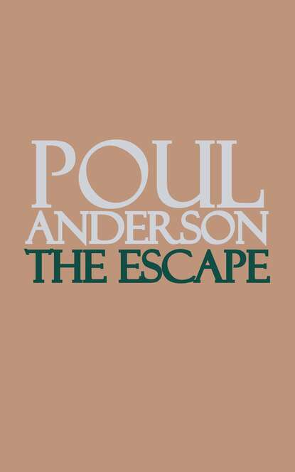 Poul Anderson The Escape poul anderson three hearts and three lions