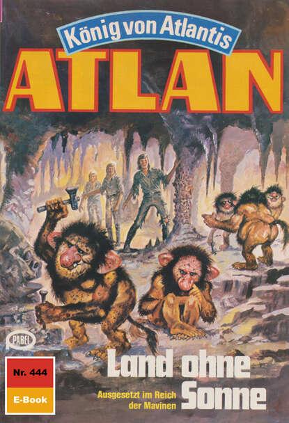 Atlan 444: Land ohne Sonne