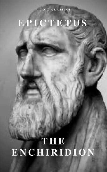 Фото - Epictetus Enchiridion epictetus a selection from the discourses of epictetus with the encheiridion