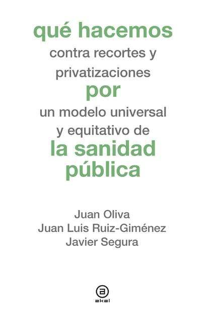 Juan Oliva Moreno Qué hacemos por la sanidad pública juan camilo restrepo hacienda pública 11 edición