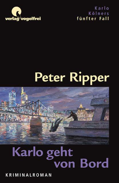 Peter Ripper Karlo geht von Bord adelbert von chamisso peter schlemihl