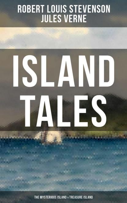 цена на Жюль Верн ISLAND TALES: The Mysterious Island & Treasure Island
