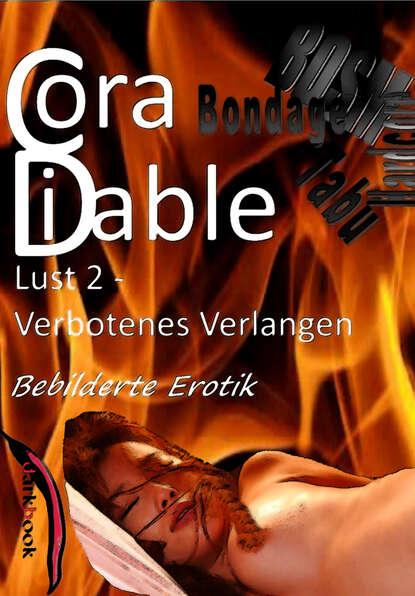 Cora Diable Lust 2 - Verbotenes Verlangen cora diable lust 4 benutzte gespielinnen