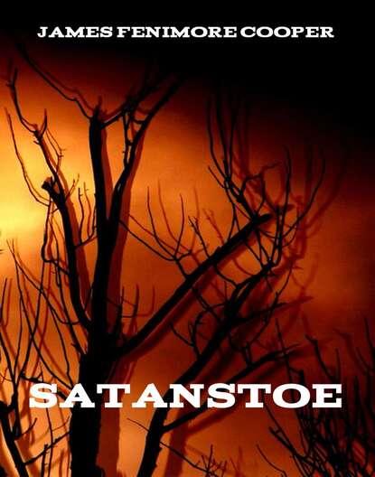 Satanstoe