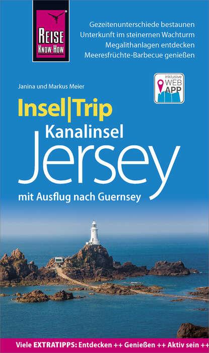 Janina Meier Reise Know-How InselTrip Jersey mit Ausflug nach Guernsey недорого
