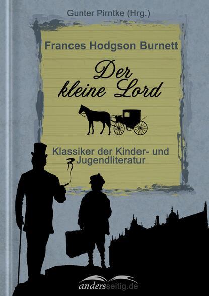 Frances Hodgson Burnett Der kleine Lord недорого