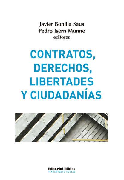 Группа авторов Contratos, derechos, libertades y ciudadanías недорого
