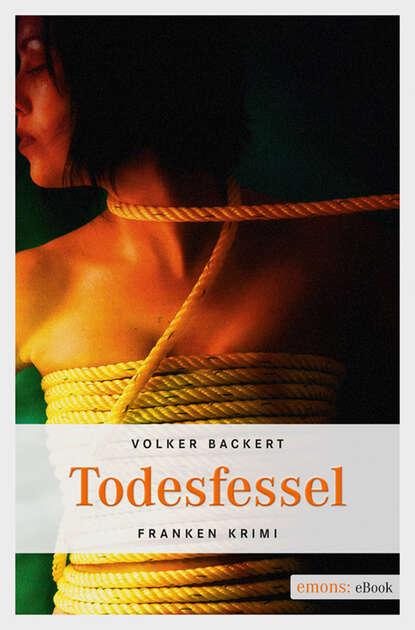 Volker Backert Todesfessel недорого