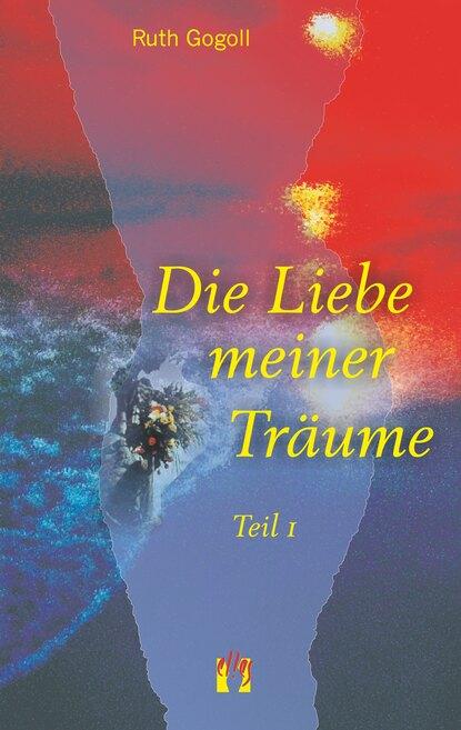 Фото - Ruth Gogoll Die Liebe meiner Träume (Teil 1) megan parker time of lust band 1 teil 1 gefährliche liebe roman