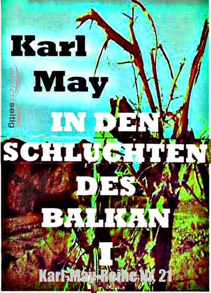 Karl May In den Schluchten des Balkan I недорого