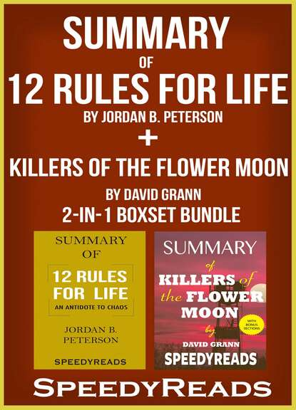 Фото - SpeedyReads Summary of 12 Rules for Life: An Antidote to Chaos by Jordan B. Peterson + Summary of Killers of the Flower Moon by David Grann 2-in-1 Boxset Bundle david peterson the politics of genocide