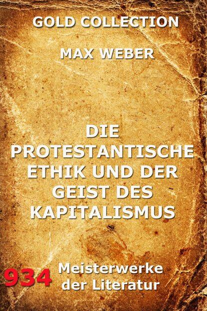 Max Weber Die protestantische Ethik und der Geist des Kapitalismus simone weber ostara max und das osterfest