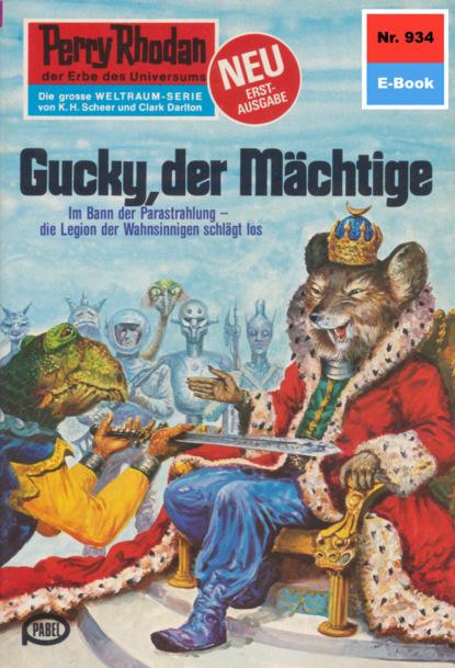 Perry Rhodan 934: Gucky, der M?chtige