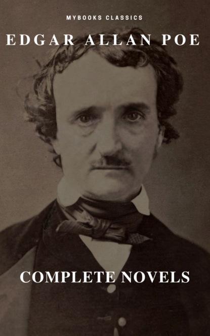 Эдгар Аллан По Edgar Allan Poe: Novelas Completas (MyBooks Classics): Berenice, El corazón delator, El escarabajo de oro, El gato negro, El pozo y el péndulo, El retrato oval... (MyBooks Classics)