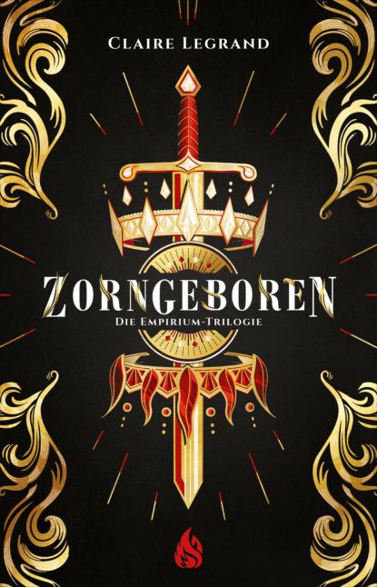 Claire Legrand Zorngeboren - Die Empirium-Trilogie (Bd. 1) eliana ferioli regrowing