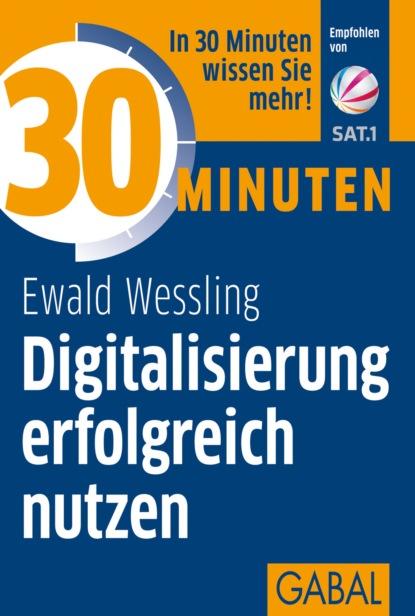 Ewald Wessling 30 Minuten Digitalisierung erfolgreich nutzen bettina eiber wikipedia und der wandel der enzyklopädiesprache