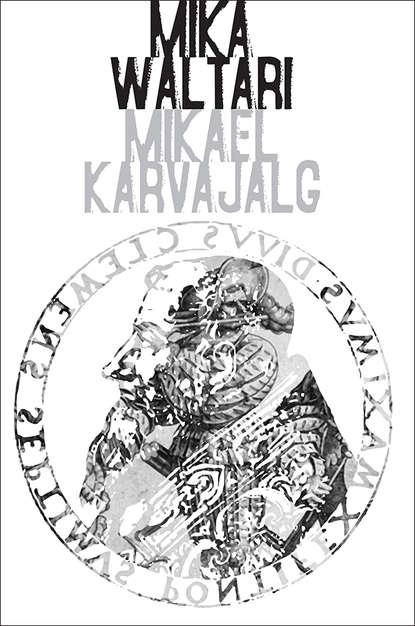 Mika Waltari Mikael Karvajalg mikael niemi popular music