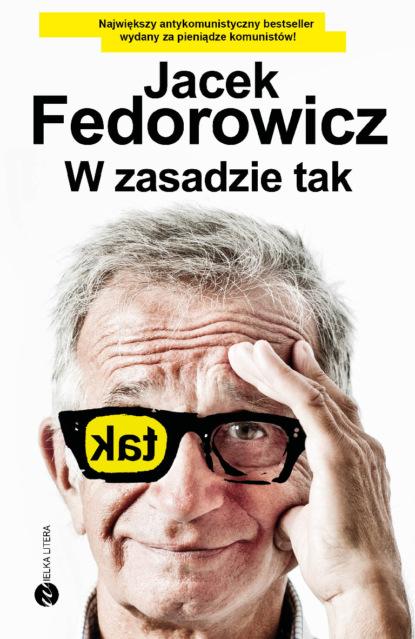 Jacek Fedorowicz W zasadzie tak недорого