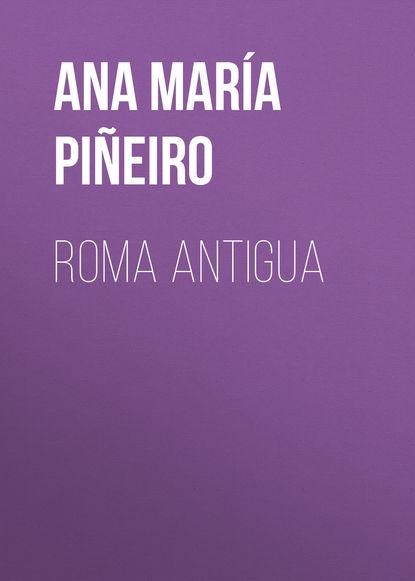 Ana María Suárez Piñeiro Roma antigua cultura y creacion intelectual en america latina