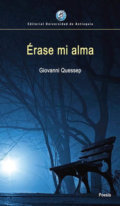 Giovanni Quessep Érase mi alma miguel serna el oficio del sociólogo en uruguay en tiempos de cambio