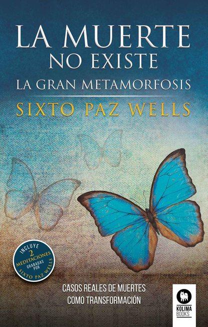Sixto Paz Wells La muerte no existe sixto paz wells el santuario de la tierra