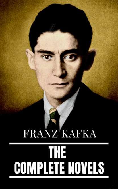 Фото - RMB Franz Kafka: The Complete Novels franz kafka the metamorphosis